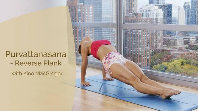 thumbnail image for Purvottanasana - Reverse Plank with Kino