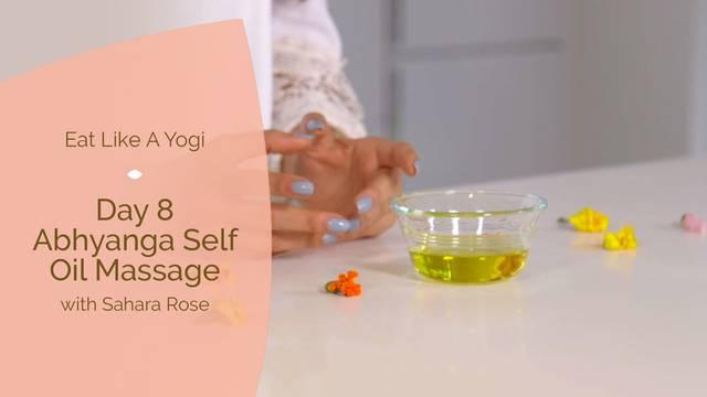 thumbnail image for Day 8: Abhyanga Self Oil Massage