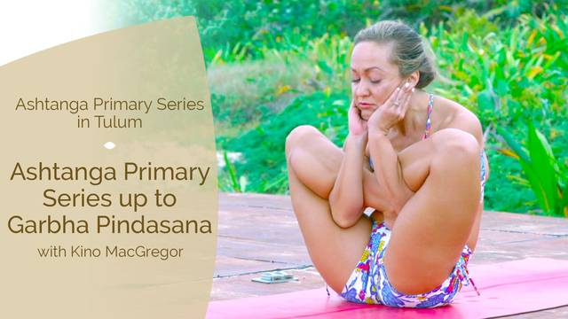 thumbnail image for Ashtanga Primary Series up to Garbha Pindasana