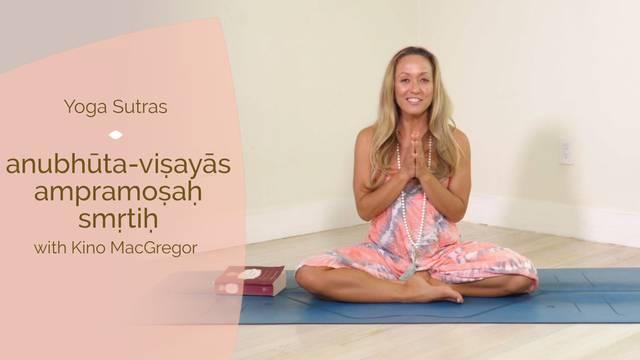 thumbnail image for 1.11 anubhūta-viṣayāsampramoṣaḥ smṛtiḥ