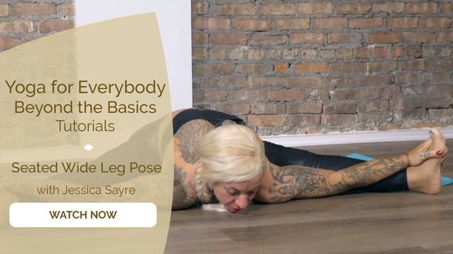 thumbnail image for Seated Wide Leg Pose with Jessica Sayre