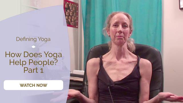 thumbnail image for How Does Yoga Help People? Part 1