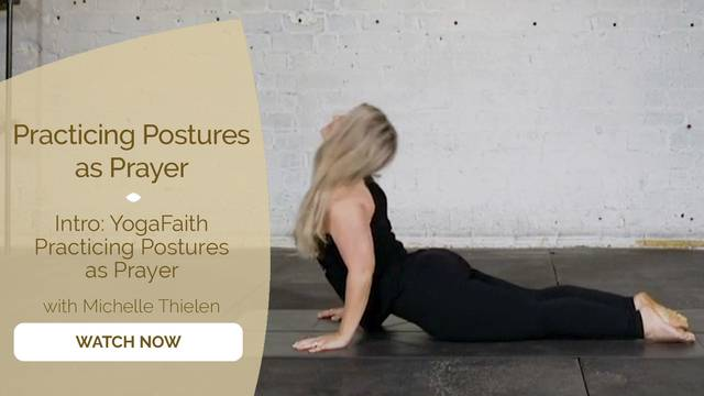 thumbnail image for Intro: YogaFaith Practicing Postures as Prayer