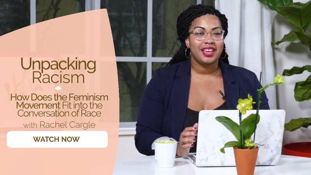 thumbnail image for How Does the Feminism Movement Fit into the Conversation of Race