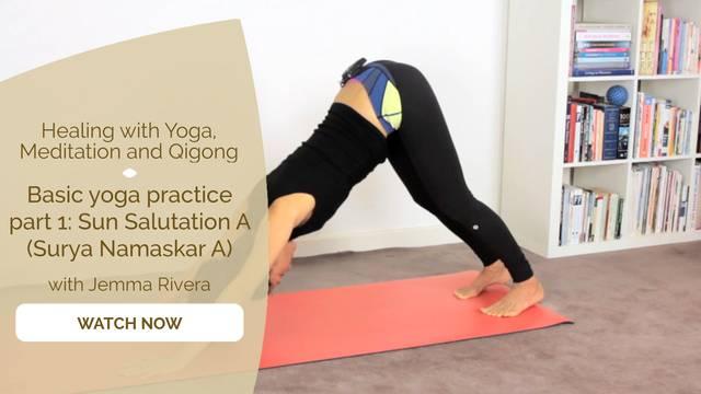 thumbnail image for Basic Yoga Practice Part 1: Sun Salutation A (Surya Namaskar A)