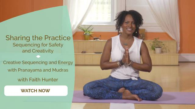 thumbnail image for Creative Sequencing and Energy with Pranayama and Mudras