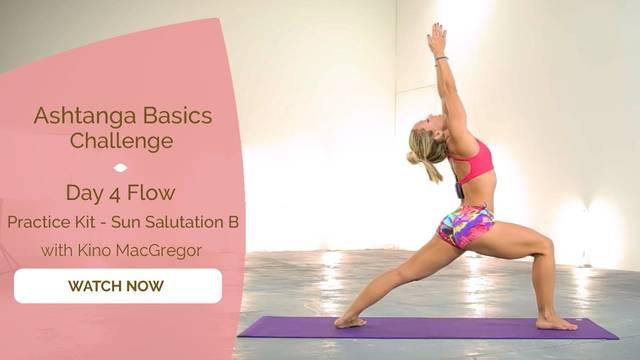 thumbnail image for Day 4 Flow - The Practice Kit - Sun Salutation B