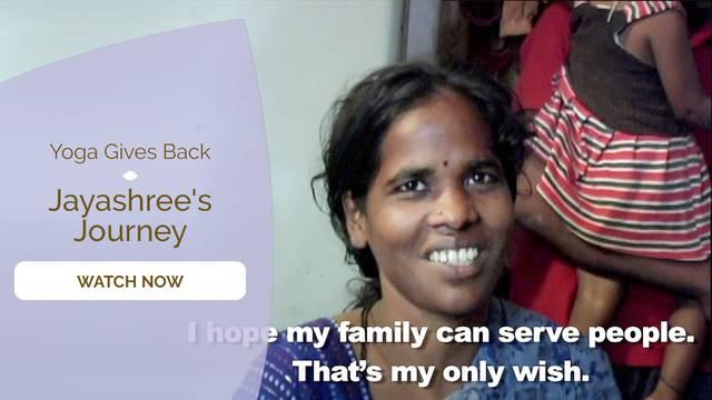 thumbnail image for Yoga Gives Back - Jayashree's Journey