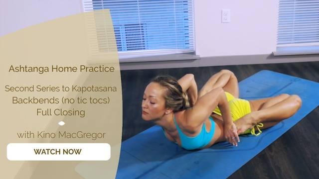 thumbnail image for 14. Second Series Up to Kapotasana + Backbends (no tic tocs) + Full Closing