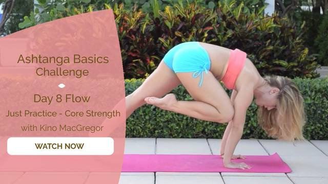 thumbnail image for Day 8 Flow - Just Practice - Core Strengthening