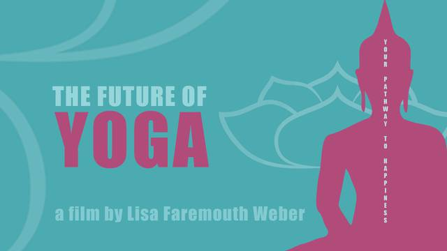thumbnail image for The Future of Yoga Film