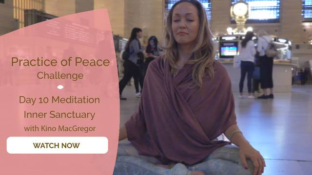 thumbnail image for Day 10 Meditation: Inner Sanctuary