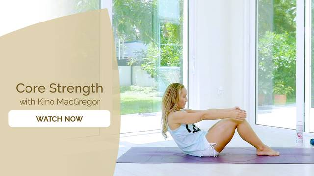 thumbnail image for Core Strength Yoga Drills with Kino MacGregor
