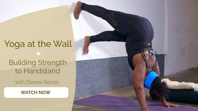 thumbnail image for Yoga at the Wall: Building Strength to Handstand