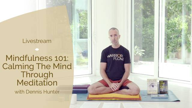 thumbnail image for Mindfulness 101: Calming Meditation with Dennis Hunter