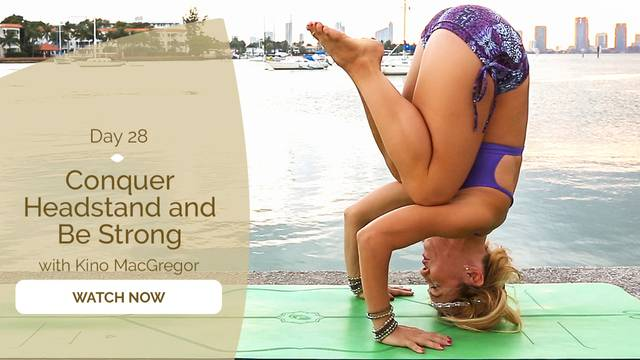 thumbnail image for Day 28: Conquer Headstand and Be Strong